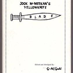 Jock Mcmeekan'S Yellowknife Blade