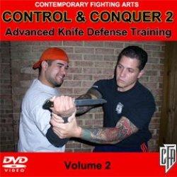 Control & Conquer (Volume 2): Advanced Knife Defense Training
