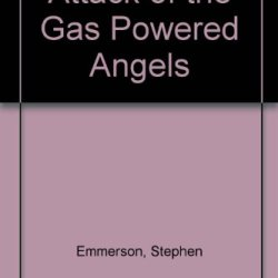 Attack Of The Gas Powered Angels