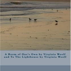 A Room Of One'S Own By Virginia Woolf And To The Lighthouse By Virginia Woolf