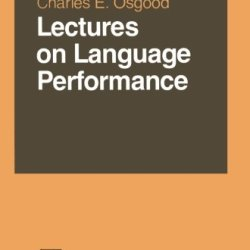 Lectures On Language Performance (Springer Series In Language And Communication)