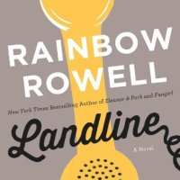 Audiobook Review : Landline by Rainbow Rowell