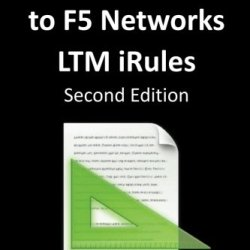 An Introduction To F5 Networks Ltm Irules