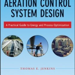 Aeration Control System Design: A Practical Guide To Energy And Process Optimization