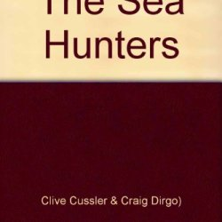 Inca Gold, Night Probe, The Sea Hunters, Shock Wave, Lot By Clive Cussler (Dirk Pitt And Famous Shipwrecks)