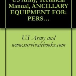 Tm 10-1670-299-20&P, Us Army, Technical Manual, Ancillary Equipment For: Personnel Troop Parachute System Case, Parachutists, Individual Weapon, M-1950 ... Missile, Release Assembly, Container