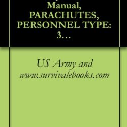 Tm 10-1670-292-23&P, Us Army, Technical Manual, Parachutes, Personnel Type: 35-Foot Diameter, Mc1-1C Troop Back Parachute Assembly, Nsn 1670-01-262-2359, ... Assembly, Nsn 1670-01-487-0777, 2002