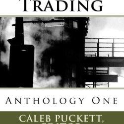 Futures Trading: Anthology One (Volume 1)