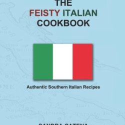 The Feisty Italian Cookbook
