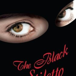 The Black Stiletto: A Novel