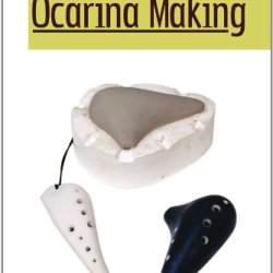The Art Of Ocarina Making