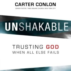 Unshakable: Trusting God When All Else Fails