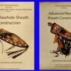 Rawhide Sheath Construction Set: Basic Rawhide Sheath Construction & Advanced Rawhide Sheath Construction (2 Dvds, 6 Hours)