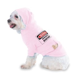 Beware Of The Bigfoot Hooded (Hoody) T-Shirt With Pocket For Your Dog Or Cat Medium Lt Pink