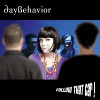 Daybehavior-Follow That Car-2012-FWYH