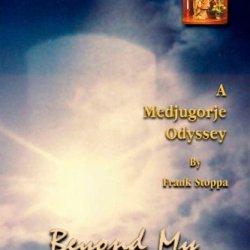Beyond My Wildest Dreams - A Medjugorje Odyssey