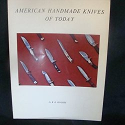 American Handmade Knives Of Today,