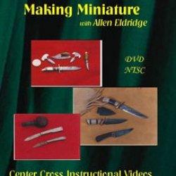 Making Miniatures With Allen Eldridge (Dvd)