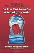 be The Red Jacket in a sea of gray suits