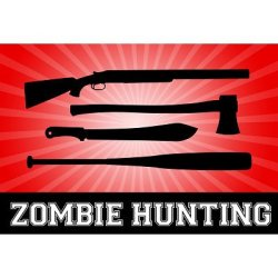 (12X18) Zombie Hunting Red Sports Indoor/Outdoor Plastic Sign Print