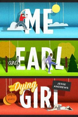 TJesse Andrews - Me and Earl and the Dying Girl epub book
