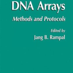 Dna Arrays: Methods And Protocols (Methods In Molecular Biology)