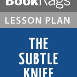 The Subtle Knife By Philip Pullman Lesson Plans