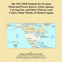 The 2013-2018 Outlook For Precious Metal And Pewter Knives, Forks, Spoons, Carving Sets, And Other Flatware And Cutlery Made Wholly Of Metal In Japan