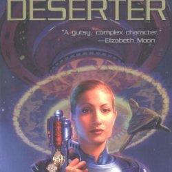 By Mike Shepherd Kris Longknife: Deserter