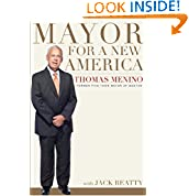 Thomas M. Menino (Author), Jack Beatty (Contributor)  6,156% Sales Rank in Books: 144 (was 9,010 yesterday)  (13)  Buy new:  $28.00  $19.06  43 used & new from $16.81