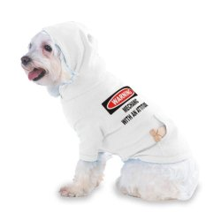 Warning: Mechanic With An Attitude Hooded (Hoody) T-Shirt With Pocket For Your Dog Or Cat Xs White