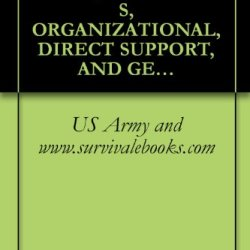 Us Army Technical Manual, Operator' S, Organizational, Direct Support, And General Support Maintenance Manual, (Including Repair Parts And Special Tools ... Tower Ts-9A, Tm 32-5985-342-14&P, 1980