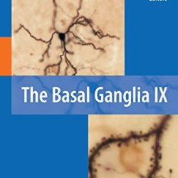 The Basal Ganglia Ix (Advances In Behavioral Biology)