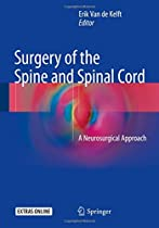 Surgery of the Spine and Spinal Cord: A Neurosurgical Approach