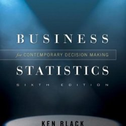 Business Statistics: Contemporary Decision Making