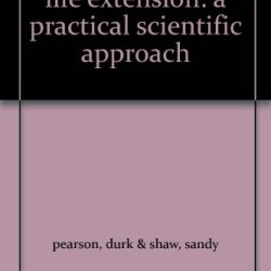 Life Extension: A Practical Scientific Approach