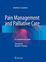 Pain Management and Palliative Care: A Comprehensive Guide