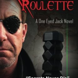 Russian Roulette: A One Eyed Jack Novel (Volume 2)