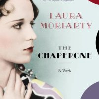 Audiobook Review : The Chaperone by Laura Moriarty