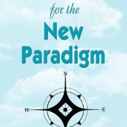 Handbook For The New Paradigm