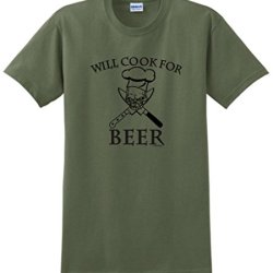 Will Cook For Beer T-Shirt Xl Military Green