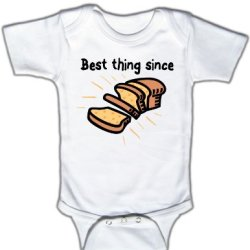 Best Thing Since (Sliced Bread) - Funny Baby One-Piece Bodysuit, 0-3 Mo