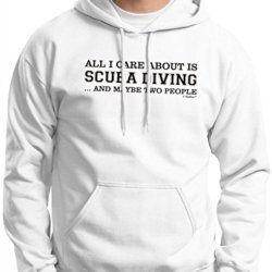 All I Care About Is Scuba Diving And Maybe 2 People Premium Hoodie Sweatshirt Small White