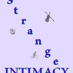 That Strange Intimacy