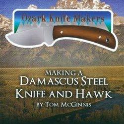 Dvd-Making A Damaascus Steel Knife & Hawk
