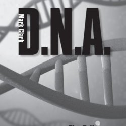 Dna - The Trilogy (The Dna And I.Q. Series)