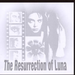 Resurrection Of Luna