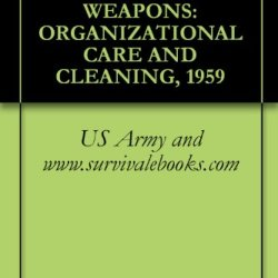 Tb 9-1005-226-12, Match Quality Weapons: Organizational Care And Cleaning, 1959