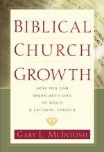 41ze2gT1K7L Biblical Church Growth $1.99