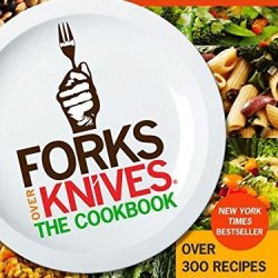 Forks Over Knives - The Cookbook By Del Sroufe (2013) Paperback